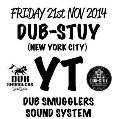 555753_0_dub-smugglers-sound-system-presents-yt-dub-stuy-nyc_400