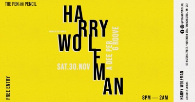 Soul, Disco & House as Harry Wolfman heads to The Pen & Pencil