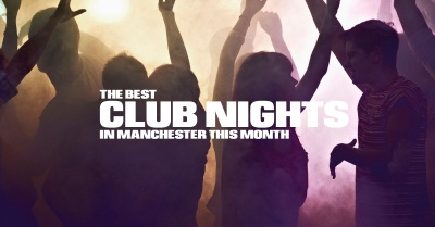 The Best Club Nights in Manchester: December 2019