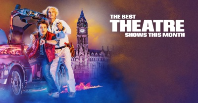 The Best Theatre Shows in Manchester: February 2020
