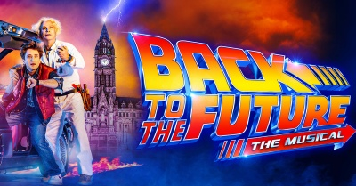 Back To The Future The Musical is at Manchester's Opera House