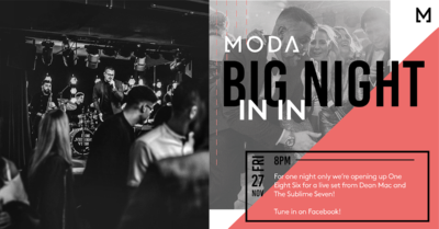 Moda's Big Night In: Live from One Eight Six