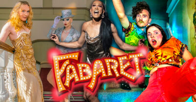 Fabaret! The Queer Theatre Spectacular coming to MIF this week