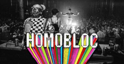 Hot Chip, Honey Dijon, Derrick Carter – HOMOBLOC announce line-up & MORE TICKETS!